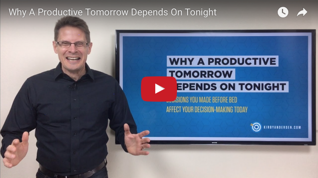 Why A Productive Tomorrow Depends On Tonight